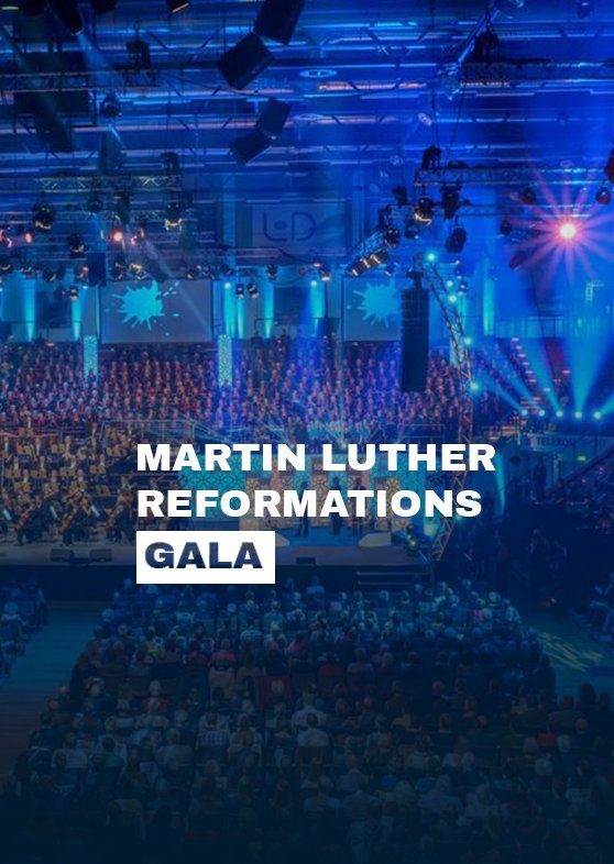 Martin Luther Reformationsgala